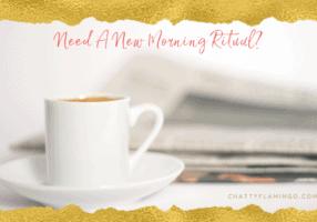 New Morning Ritual
